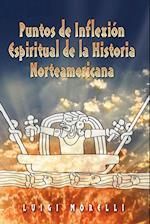 Puntos de Inflexion Espirituales de La Historia Norteamericana af Luigi Morelli
