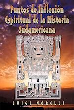 Puntos de Inflexion Espiritual de La Historia Sudamericana af Luigi Morelli