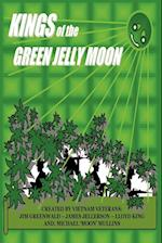 Kings of the Green Jelly Moon (nr. 1)