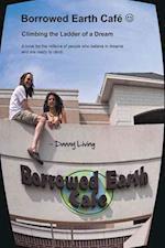Borrowed Earth Cafe