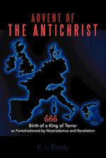 Advent of the Antichrist af K. L. Brady
