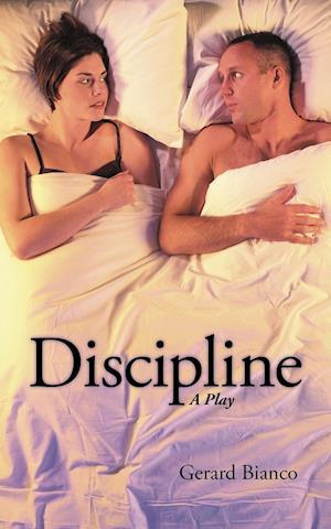 Discipline: A Play