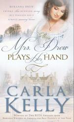 Mrs. Drew Plays Her Hand af Carla Kelly