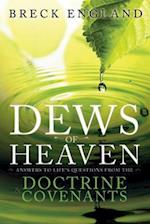 The Dews of Heaven