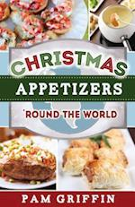 Christmas Appetizers 'Round the World