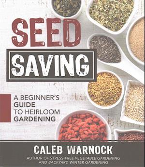 Bog, paperback Seed Saving af Caleb Warnock