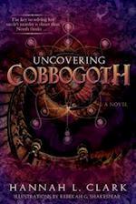 Uncovering Cobbogoth
