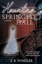 The Haunting of Springett Hall