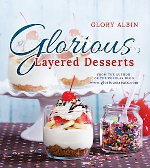 Bog, paperback Glorious Layered Desserts af Glory Albin