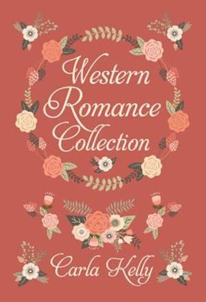 Bog, hardback Carla Kelly's Western Romance Collection af Carla Kelly