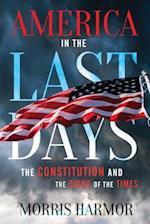 America in the Last Days