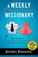 A Weekly Letter to Your Missionary