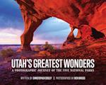 Utah's Greatest Wonders