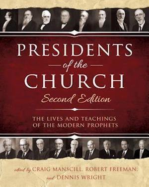 Presidents of the Church 2nd Edition