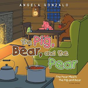 The Pig, Bear, and the Pear