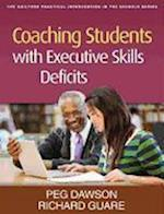 Coaching Students with Executive Skills Deficits af Richard Guare, Peg Dawson
