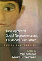 Developmental Social Neuroscience and Childhood Brain Insult