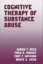 Cognitive Therapy of Substance Abuse af Fred D. Wright, Aaron T. Beck, Cory F. Newman