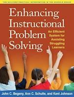 Enhancing Instructional Problem Solving (Practical Intervention in the Schools)
