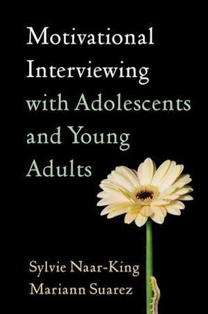 Motivational Interviewing with Adolescents and Young Adults