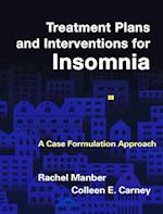 Treatment Plans and Interventions for Insomnia (Treatment Plans and Interventions for Evidence-based Psychotherapy)