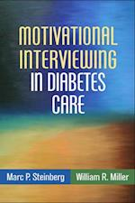 Motivational Interviewing in Diabetes Care (Applications of Motivational Interviewing)