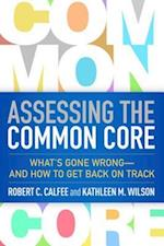 Assessing the Common Core