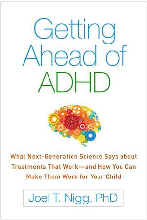 Bog, paperback Getting Ahead of ADHD af Joel T. Nigg
