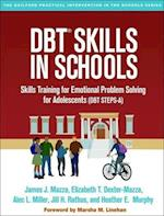 DBT Skills in Schools (Guilford Practical Intervention In The Schools)