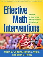 Effective Math Interventions (The Guilford Practical Intervention in the Schools Series)