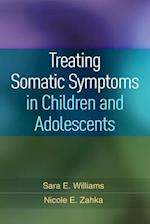 Treating Somatic Symptoms in Children and Adolescents (Guilford Child and Adolescent Practitioner Series)