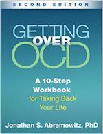 Getting over OCD (The Guilford Self-help Workbook Series)