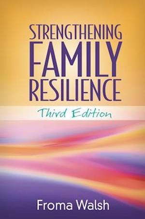 Bog, paperback Strengthening Family Resilience, Third Edition af Froma Walsh