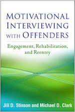 Motivational Interviewing with Offenders af Jill D. Stinson