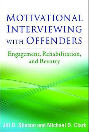 Bog, hardback Motivational Interviewing with Offenders af Jill D. Stinson
