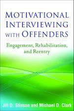 Motivational Interviewing with Offenders (Applications of Motivational Interviewing Hardcover)