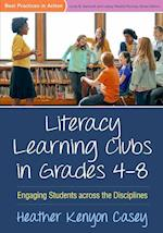 Literacy Learning Clubs in Grades 4-8 (Best Practices In Action)