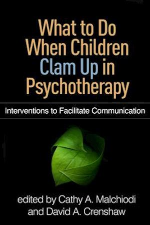 Bog, paperback What to Do When Children Clam Up in Psychotherapy af Cathy A. Malchiodi