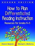 How to Plan Differentiated Reading Instruction (Solving Problems in the Teaching of Literacy)