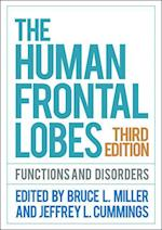 The Human Frontal Lobes, Third Edition (The Science and Practice of Neuropsychology)