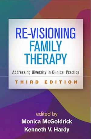 Re-Visioning Family Therapy, Third Edition