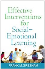Effective Interventions for Social-Emotional Learning