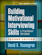 Building Motivational Interviewing Skills, Second Edition (Applications of Motivational Interviewing Paperback)