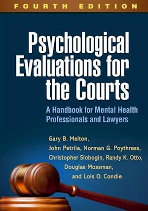 Psychological Evaluations for the Courts, Fourth Edition
