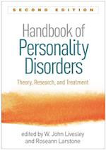 Handbook of Personality Disorders, Second Edition
