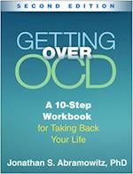 Getting Over OCD, Second Edition (The Guilford Self-help Workbook Series)