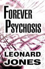Forever Psychosis af Leonard Jones
