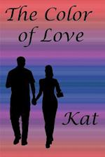 The Color of Love af Kat
