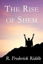 The Rise of Shem af R. Frederick Riddle