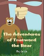 The Adventures of Trueword the Bear af Gi Gi